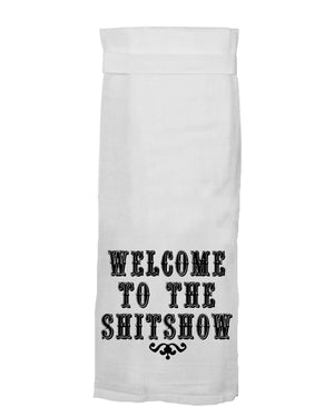 WELCOME TO THE SHIT SHOW HANG TIGHT TOWEL