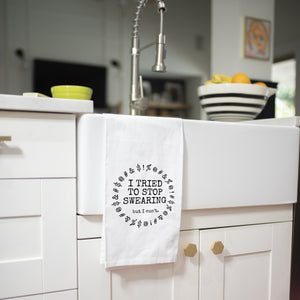 I tried to stop swearing kitchen towel