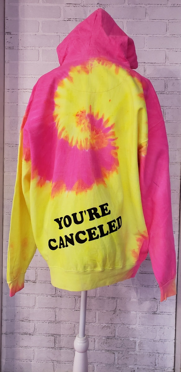 You're Cancelled Hoodie