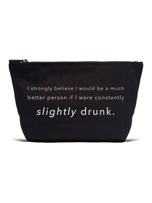 Slightly Drunk Makeup Pouch
