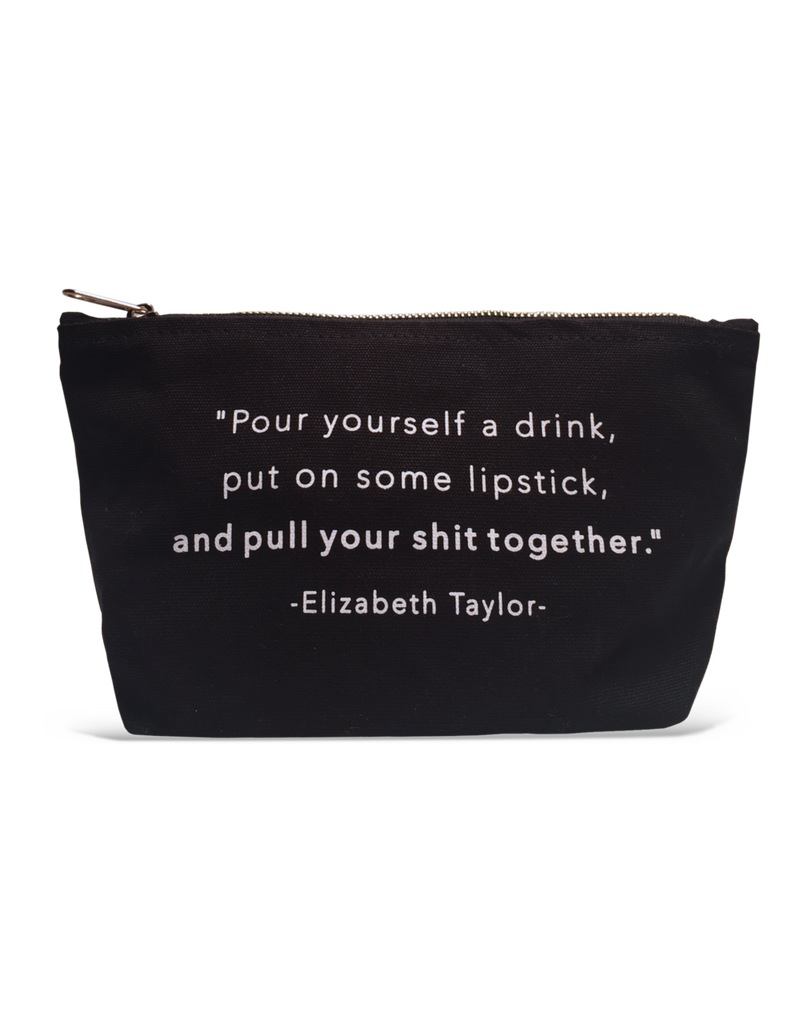 Pouch-Pour Yourself a Drink and Put Some Lipstick On