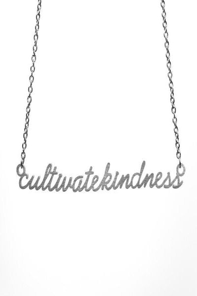 Cultivate Kindness Necklace
