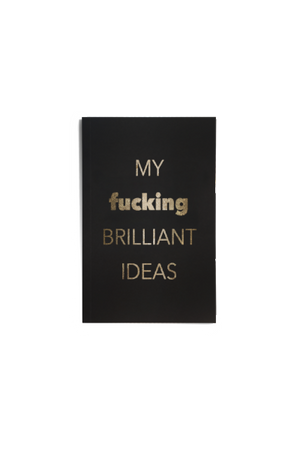 My F ING Brilliant Ideas Journal