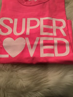 Super Loved Pink Tee White Graphic