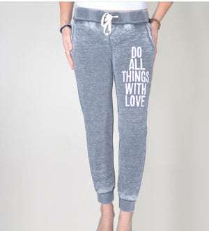 Do All Things With Love Burnout Jogger