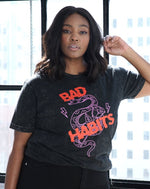 Bad Habits Mineral Wash Tee
