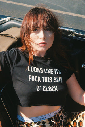 Fuck This Shit O'Clock Cropped Tee