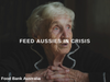 FEED Aussie's in crisis