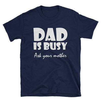 Dad Is Busy, , ICONIC-TEES