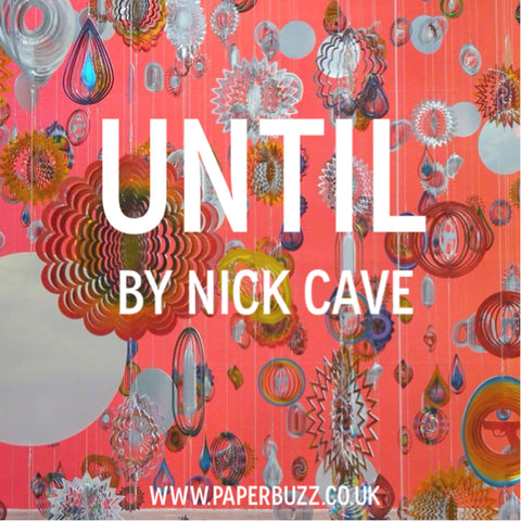 Until by Nick Cave at the Tramway, Glasgow - A blog post by Paperbuzz