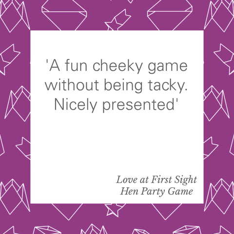 Love at first sight hen party consequences game