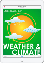 ScienceWerkz® Weather and Climate