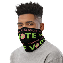 When They Go Low, We Vote® Pink and Green Neck Gaiter