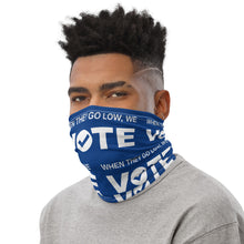 When They Go Low, We Vote® Blue and White Neck Gaiter