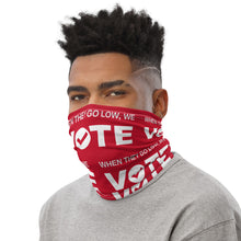 When They Go Low, We Vote® Red and White Neck Gaiter