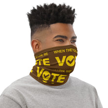When They Go Low, We Vote® Brown and Gold Neck Gaiter