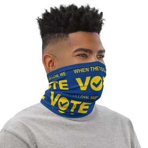 When They Go Low, We Vote® Blue and Gold Neck Gaiter