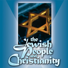 The Jewish People and Christianity (CD)