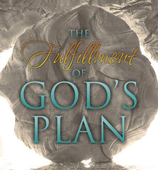 The Fulfillment of God's Plan