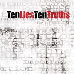 Ten Lies, Ten Truths