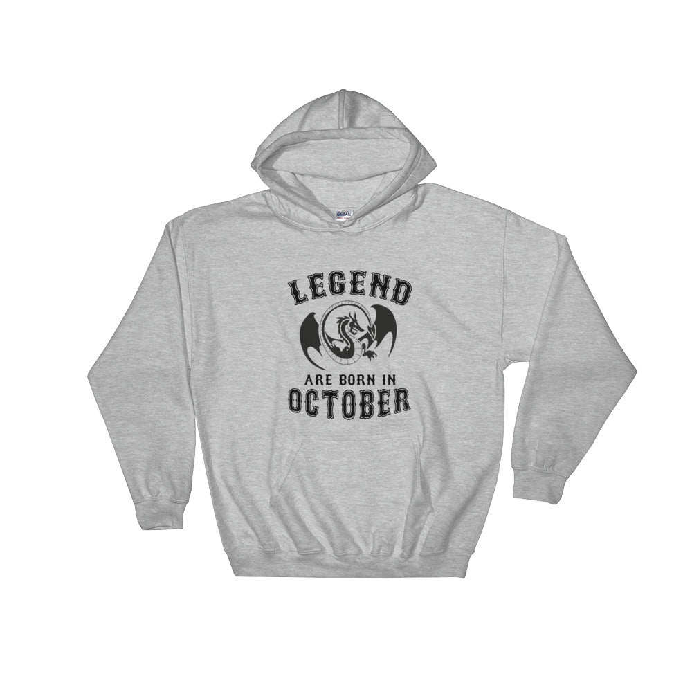 Legends are born in october Hooded Sweatshirt