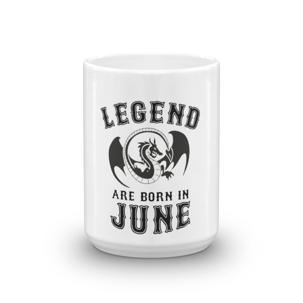 Legends are born in june Mug