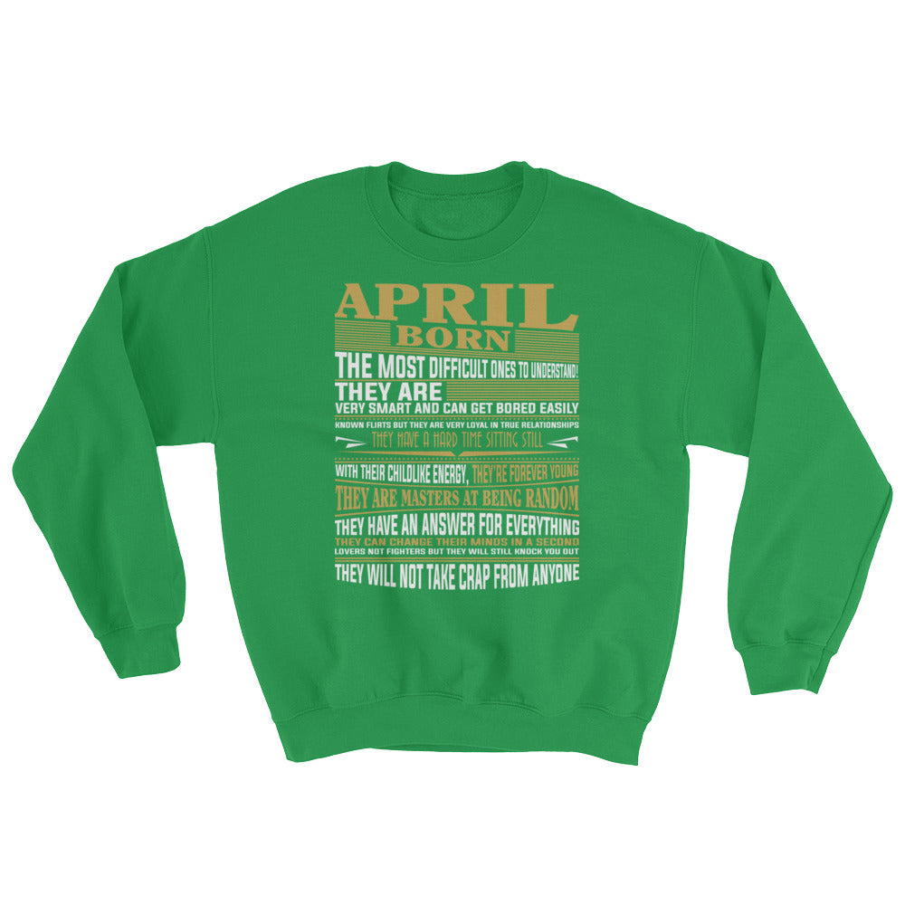 Born April Sweatshirt