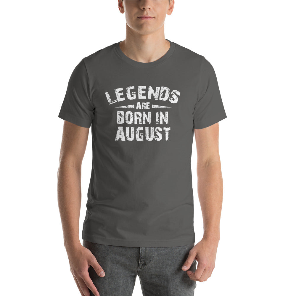 Legends are born in August Short-Sleeve Unisex T-Shirt