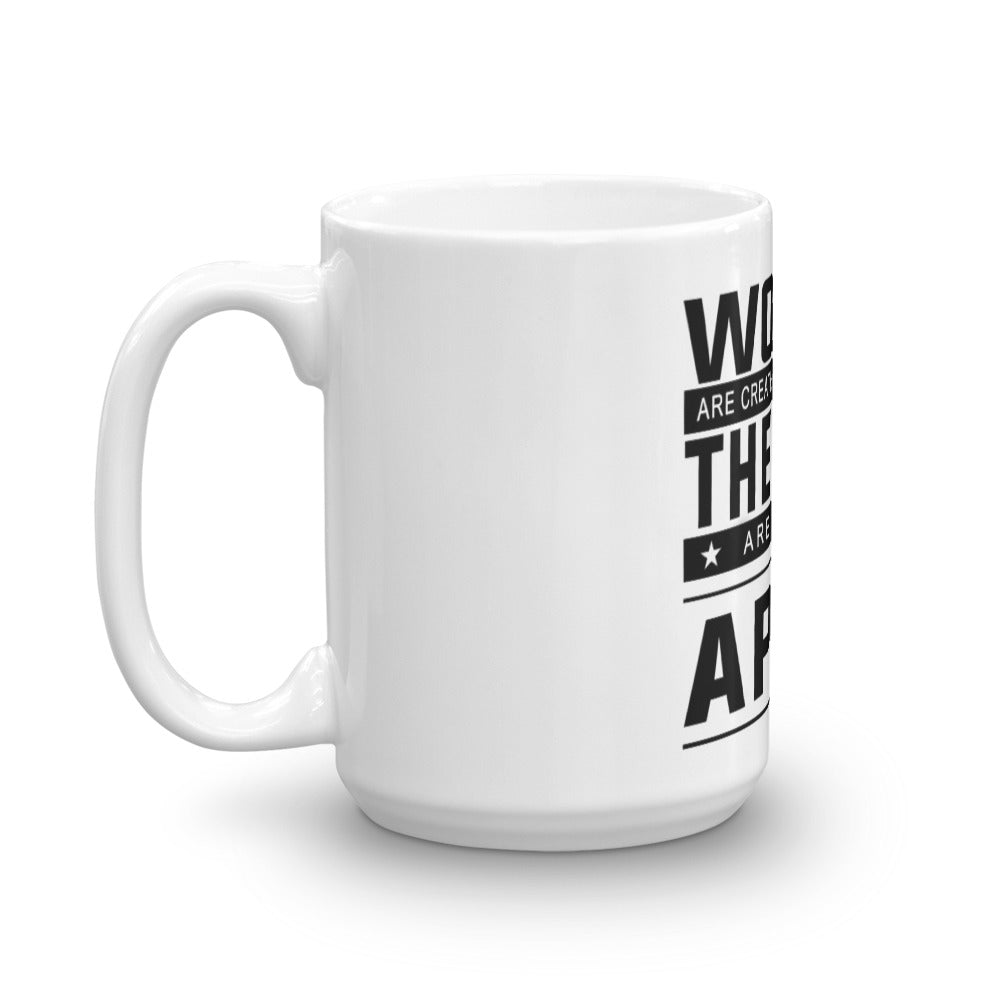 Women are created equal but April the best Mug made in the USA