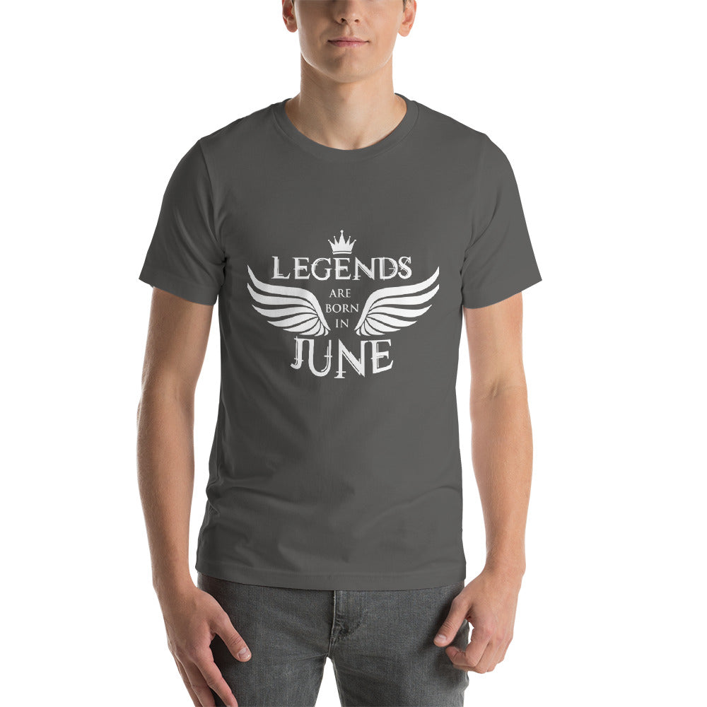 Legends are born in june Short-Sleeve Unisex T-Shirt