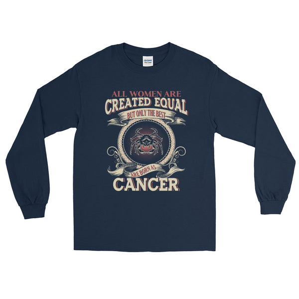 Women born Cancer Long Sleeve T-Shirt
