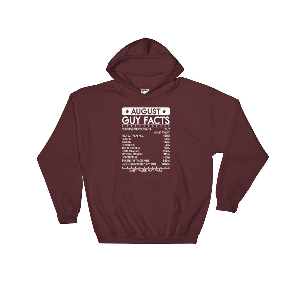Born August guy facts Hooded Sweatshirt