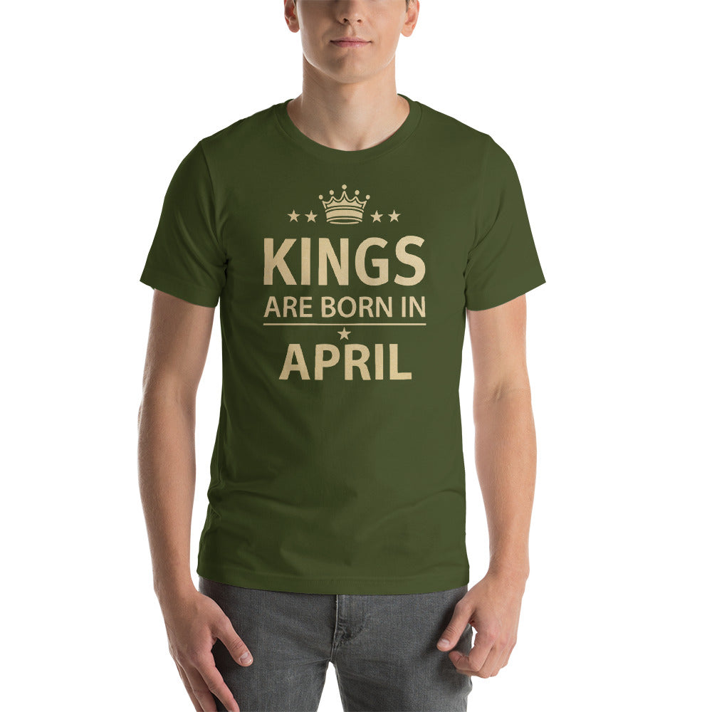Kings are born in April Short-Sleeve Unisex T-Shirt