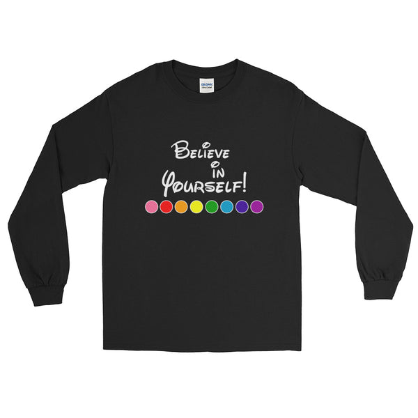 LGBT National Equality March Pride Believe In Yourself Long Sleeve T-Shirt
