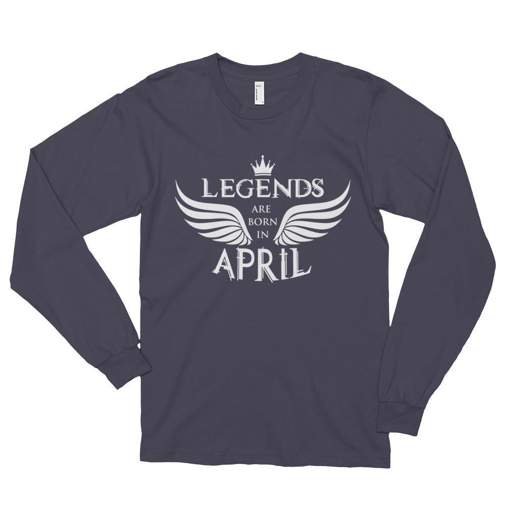 Legends are born in April Long sleeve t-shirt (unisex)
