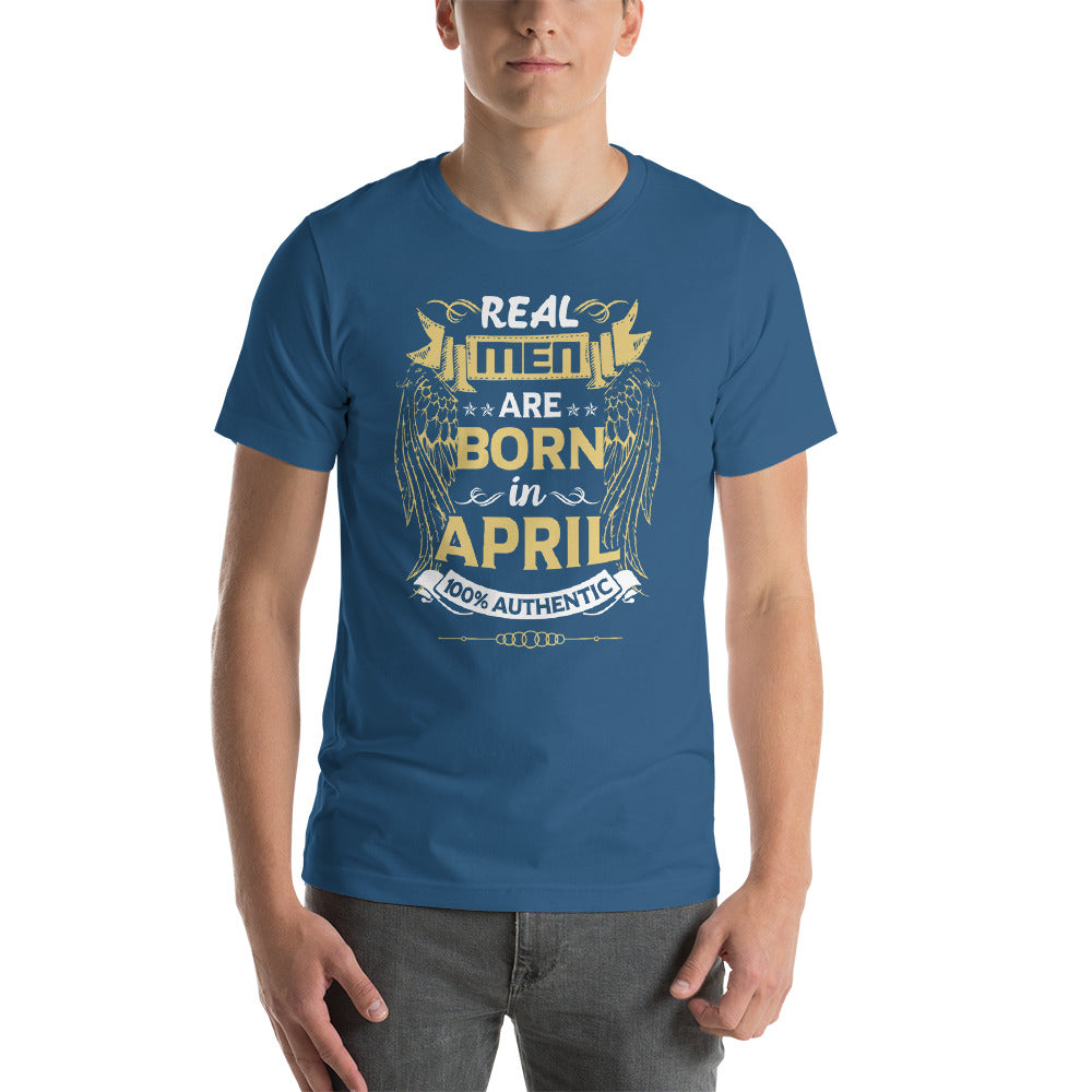 Real men are born in April Short-Sleeve Unisex T-Shirt