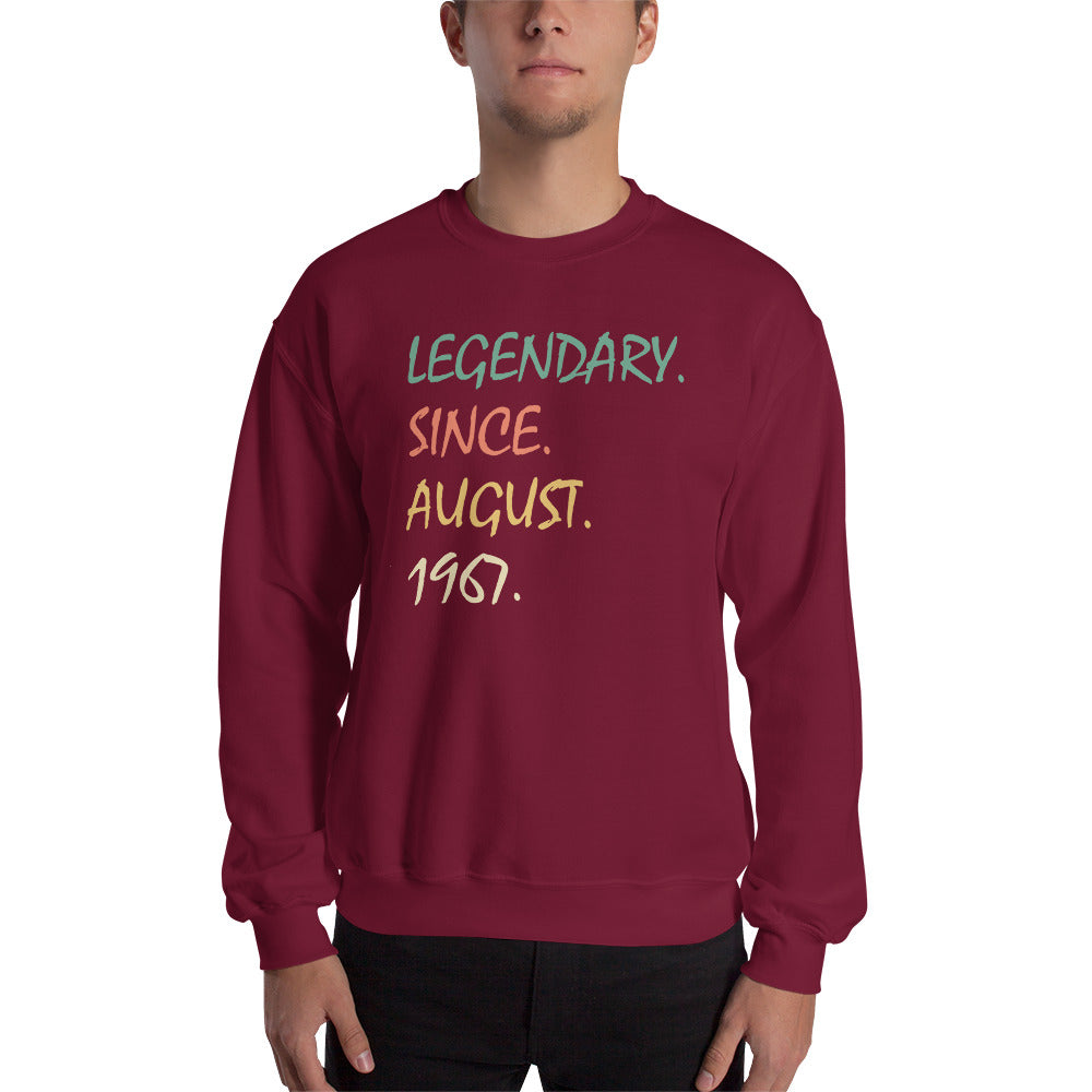 Legendary since August 1967 Sweatshirt