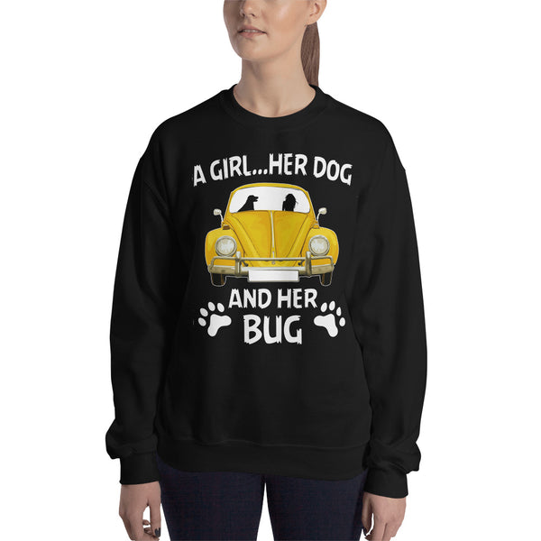 A girl her dog and her bug Sweatshirt