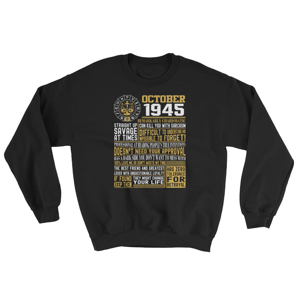 Born in October 1945 facts Sweatshirt