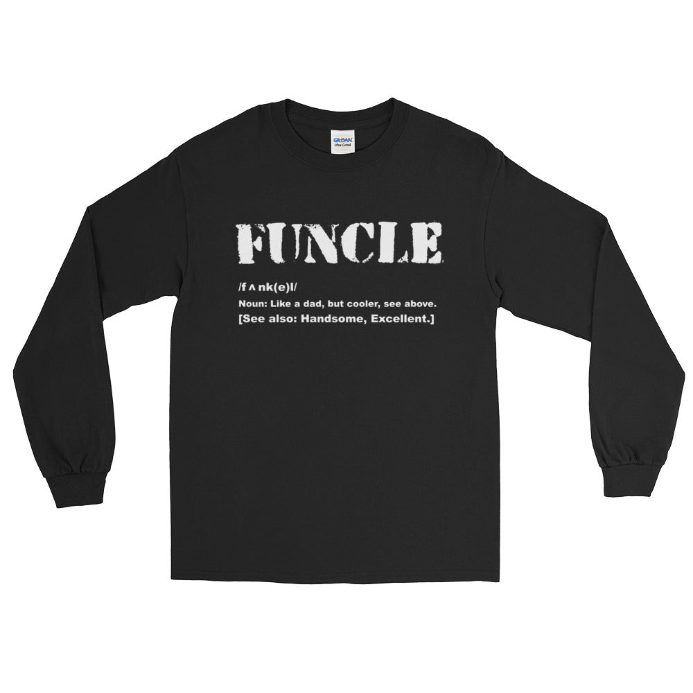 94063b51 Mens Funcle Like A Dad Only Cooler Fun Uncle Men Women Long Sleeve T-Shirt
