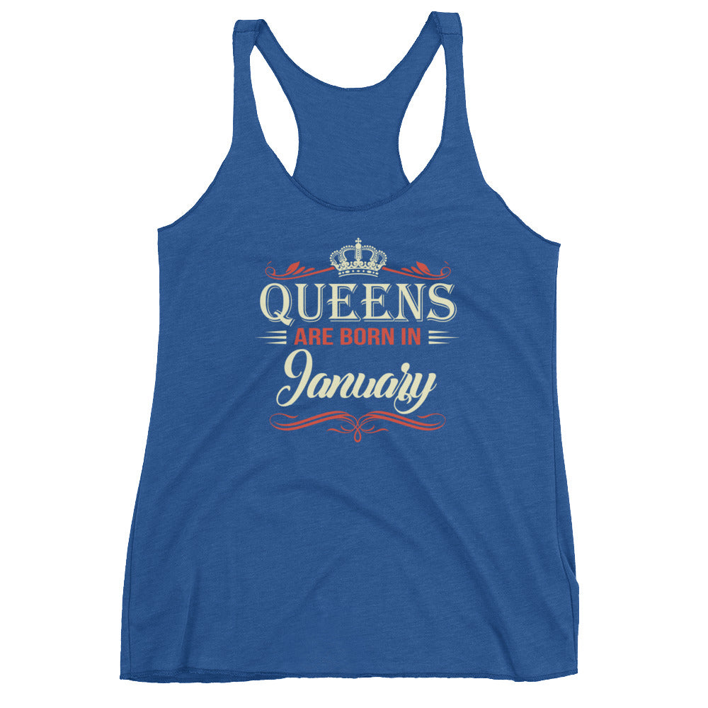 Queens are born in january Women's Racerback Tank