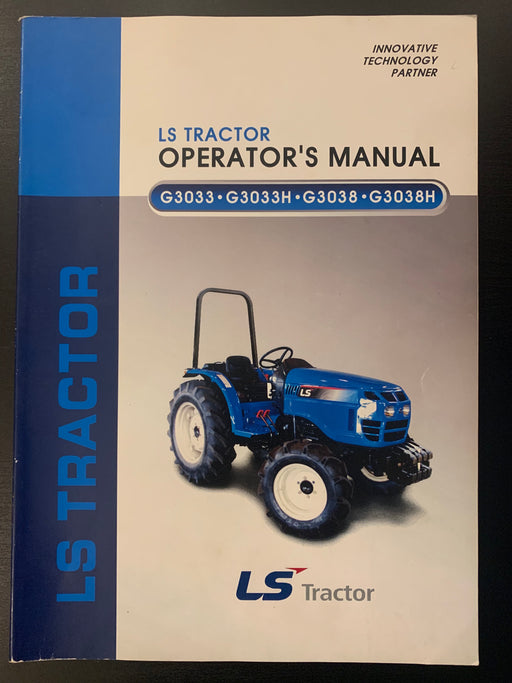 LS Tractor Operator's Manual 52107905 For G3033 G3033H G3038 G3038H