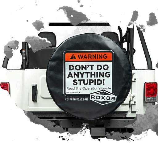 Mahindra Roxor OEM 0404BUA00041N Dont Do Anything Stupid Spare Tire Cover