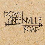 Down Greenville Road