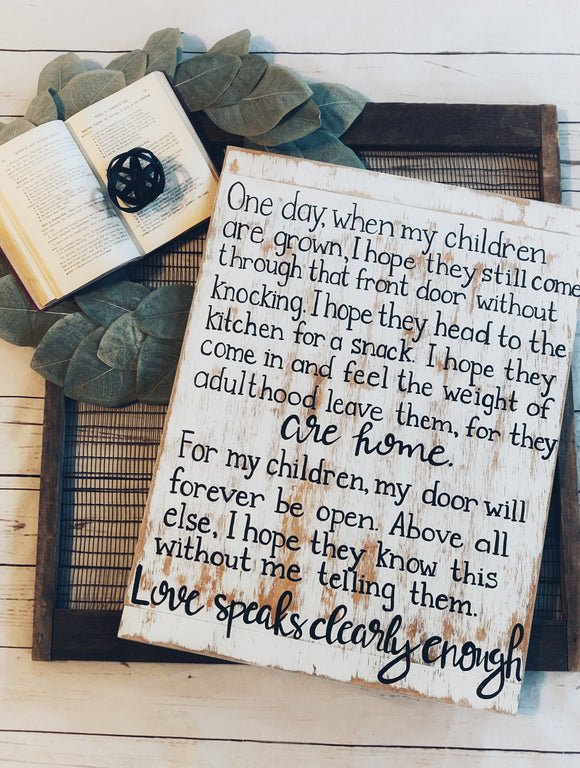 one day when my children are grown sign