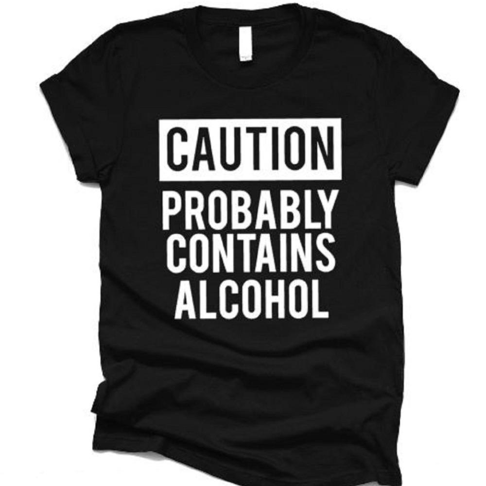 Caution Probably Contains Alcohol - ABadInfluence