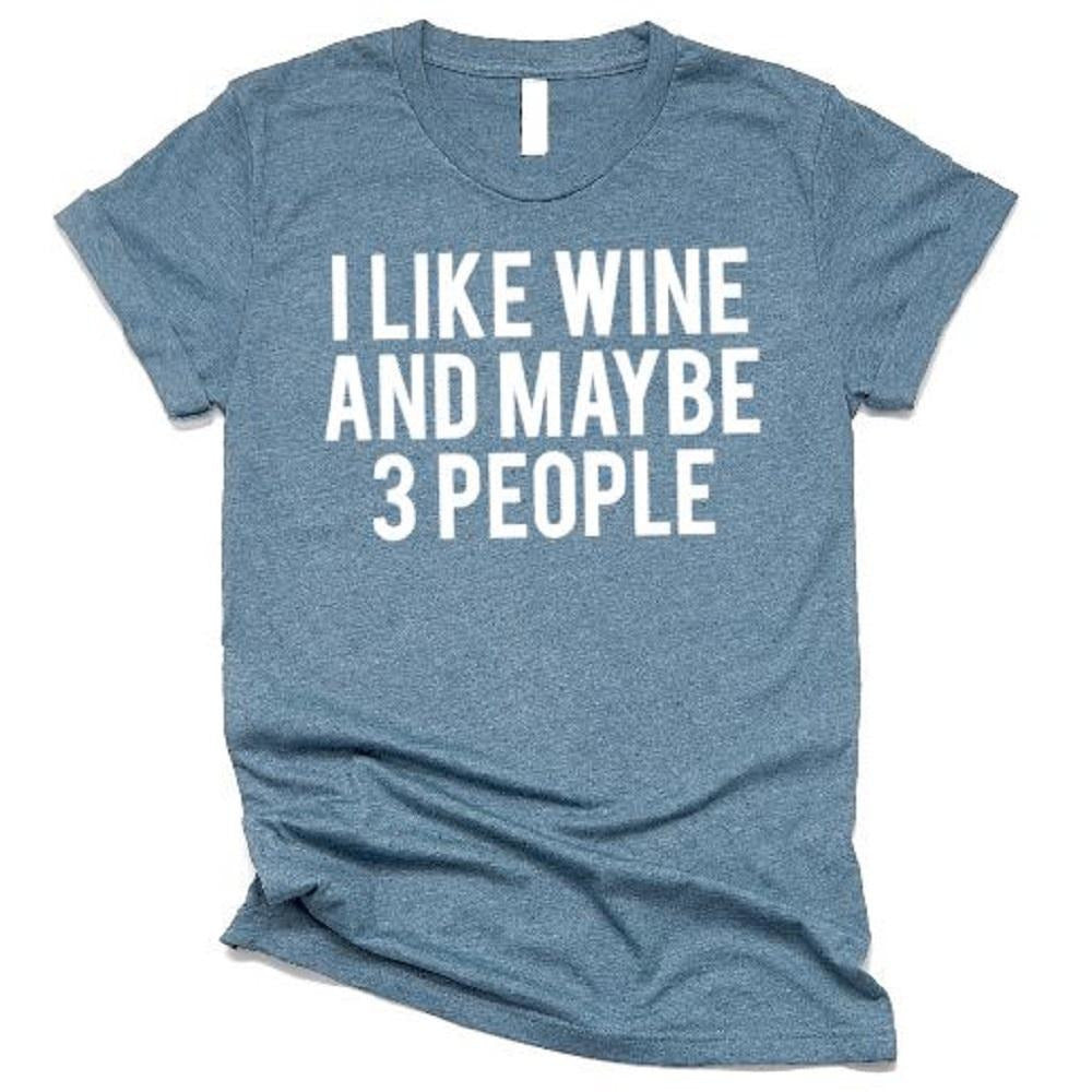 I Like Wine ans Maybe 3 People - ABadInfluence