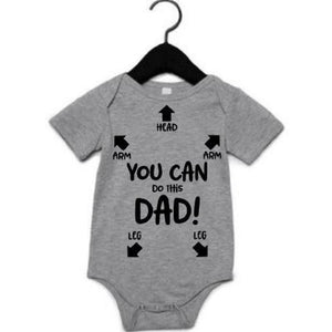 You Can Do This Dad-New Dad Gift - ABadInfluence