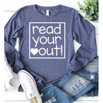 Read Your Heart Out Long Sleeve - ABadInfluence