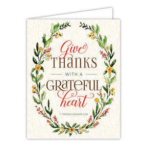 Give Thanks with a Grateful Heart Greeting Card